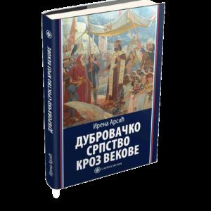 Дубровачко српство кроз векове, Ирена Арсић (Catena mundi 2021)